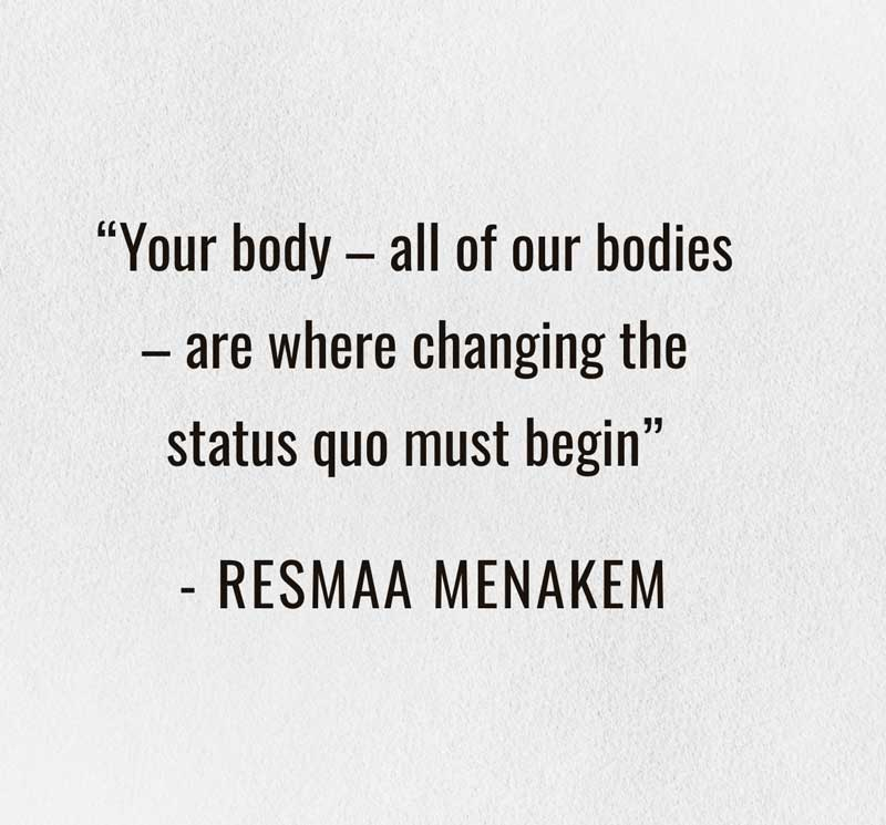 Your-body-all-our-bodies-are-where-changing-the-status-quo-must-begin